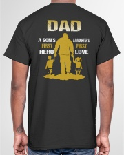 FIRST HERO FIRST LOVE - PERFECT GIFT FOR DAD Classic T-Shirt garment-tshirt-unisex-back-04