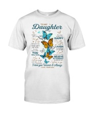 BELIEVE IN YOURSELF - DAD TO DAUGHTER Classic T-Shirt tile