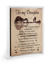 THE MOST IMPORTANT THING - BEST GIFT FOR DAUGHTER 11x14 White Floating Framed Canvas Prints thumbnail