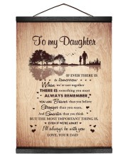 THE MOST IMPORTANT THING - BEST GIFT FOR DAUGHTER 12x16 Black Hanging Canvas thumbnail