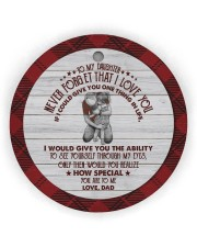 HOW SPECIAL YOU ARE TO ME - BEST GIFT FOR DAUGHTER Circle ornament - single (wood) thumbnail