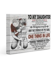 ONE THING IN LIFE-BEST GIFT FOR DAUGHTER FROM DAD 14x11 Gallery Wrapped Canvas Prints front