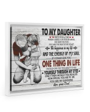 ONE THING IN LIFE-BEST GIFT FOR DAUGHTER FROM DAD 14x11 White Floating Framed Canvas Prints thumbnail