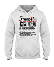 5 THINGS YOU SHOULD KNOW ABOUT MY DAD Hooded Sweatshirt tile