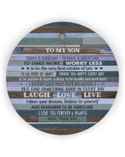 BELIEVE IN YOURSELF - LOVELY GIFT FOR SON Circle Ornament (Wood tile