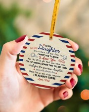 I'M ALWAYS THERE - BEST GIFT FOR DAUGHTER FROM DAD Circle ornament - single (porcelain) aos-circle-ornament-single-porcelain-lifestyles-09