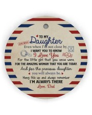 I'M ALWAYS THERE - BEST GIFT FOR DAUGHTER FROM DAD Circle ornament - single (wood) thumbnail