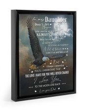 BELIEVING IN YOURSELF - TO DAUGHTER FROM DAD 11x14 Black Floating Framed Canvas Prints thumbnail