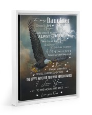 BELIEVING IN YOURSELF - TO DAUGHTER FROM DAD 11x14 White Floating Framed Canvas Prints thumbnail