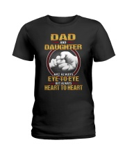 DAD AND DAUGHTER ALWAYS HEART TO HEART Ladies T-Shirt tile