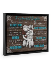 I LOVE YOU - TO DAUGHTER FROM DAD 14x11 Black Floating Framed Canvas Prints thumbnail