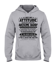 I GET MY ATTITUDE - LOVELY GIFT FOR DAUGHTER Hooded Sweatshirt front