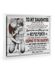 KEEPING TO THE SHADOWS - TO DAUGHTER FROM DAD 14x11 White Floating Framed Canvas Prints thumbnail