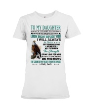 LOOK RIGHT BESIDE YOU - LOVELY GIFT FOR DAUGHTER Premium Fit Ladies Tee tile