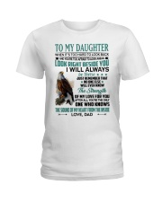 LOOK RIGHT BESIDE YOU - LOVELY GIFT FOR DAUGHTER Ladies T-Shirt tile