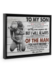 YOU HAVE BECOME - SPECIAL GIFT FOR SON 14x11 Black Floating Framed Canvas Prints thumbnail