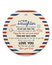 THE REST OF YOUR LIFE - BEST GIFT FOR DAUGHTER Circle ornament - single (porcelain) front