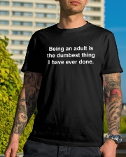 BEING AN ADULT IS THE DUMBEST THING BLK Classic T-Shirt lifestyle-mens-crewneck-front-8