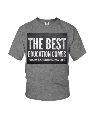 The Best Education Comes From Experiencing Life