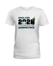 April girl quarantined 1 Ladies T-Shirt thumbnail