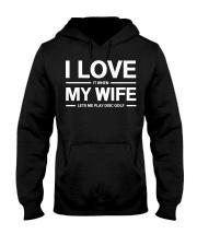 I LOVE MY WIFE DISC GOLF Hooded Sweatshirt thumbnail