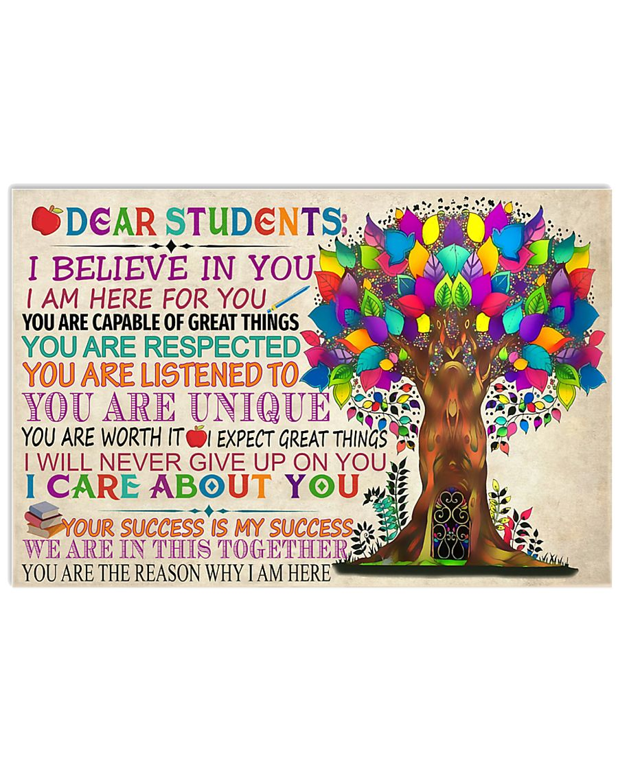 Dear Students I Believe In You 17x11 Poster