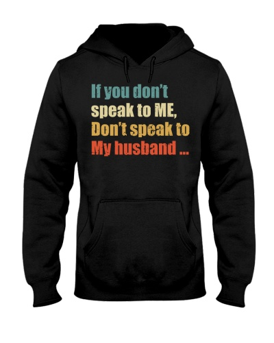 If You Don't Speak ToMy Don't Speake To My Husband