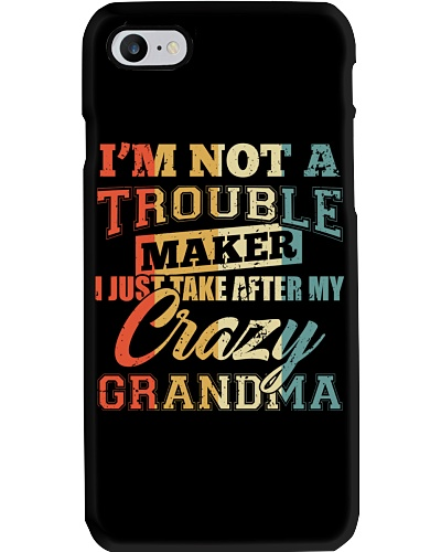 I Just Take After My Crazy Grandma