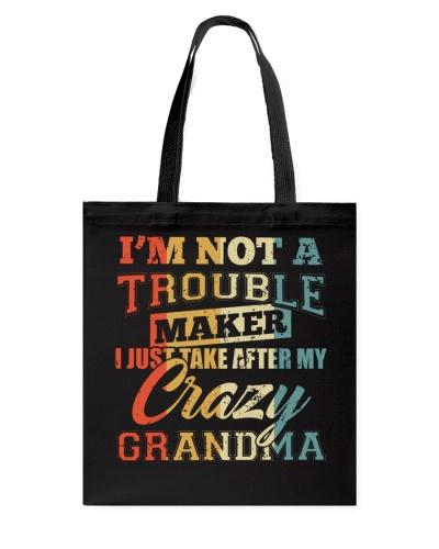 I Just Take After My Crazy Grandma