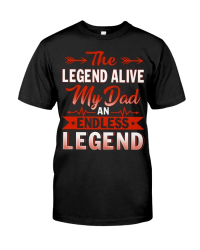 The Legend Alive My Dad