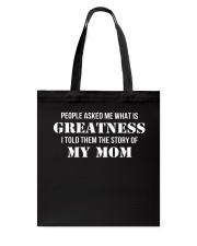 Greatness - The Story Of My Mom Tote Bag thumbnail