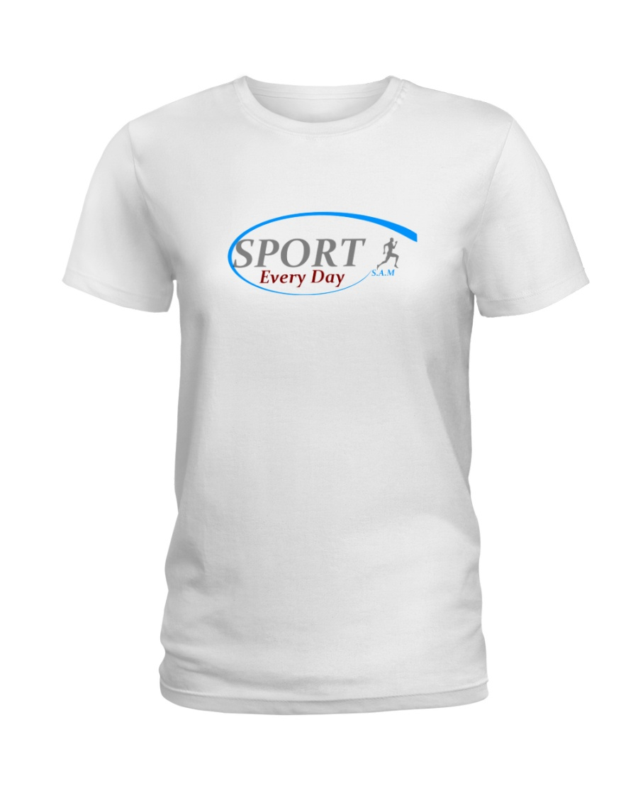 practice sport with sam every day Ladies T-Shirt