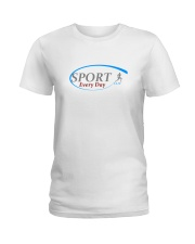 practice sport with sam every day Ladies T-Shirt front