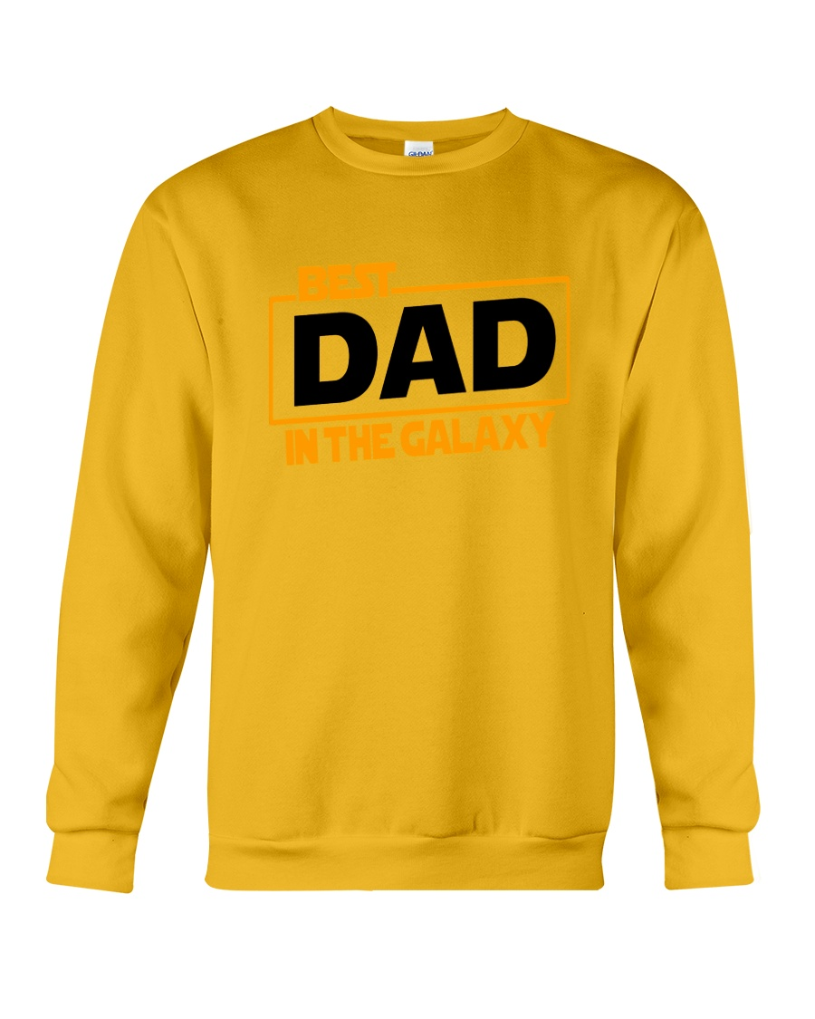 best dad in the galaxy shirt fathers day gift Crewneck Sweatshirt