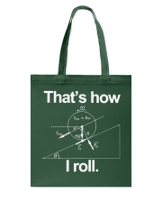 THAT'S HOW I ROLL Tote Bag thumbnail