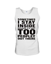 sometimes i stay Unisex Tank thumbnail