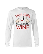 this girl needs some wine Long Sleeve Tee thumbnail