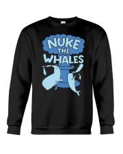 Nuke the whales Crewneck Sweatshirt thumbnail
