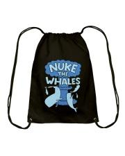 Nuke the whales Drawstring Bag thumbnail