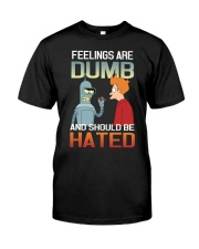 FEELINGS ARE DUMBED Classic T-Shirt tile
