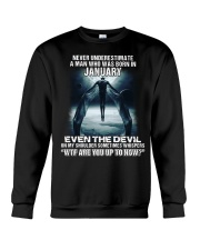 NEVER UNDERESTIMATE A MAN WHO WAS BORN IN JANUARY Crewneck Sweatshirt thumbnail