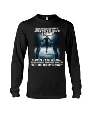 NEVER UNDERESTIMATE A MAN WHO WAS BORN IN JANUARY Long Sleeve Tee tile
