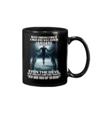 NEVER UNDERESTIMATE A MAN WHO WAS BORN IN JANUARY Mug thumbnail