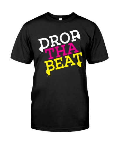 Drop Tha Beat Nice And Typography Design