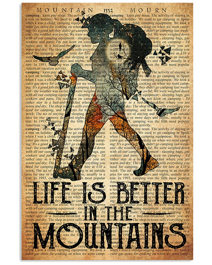 Hiking Life Is Better In The Mountain 11x17 Poster