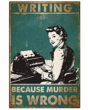 Writer Because Murder Is Wrong Poster 11x17 Poster front
