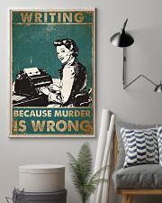 Writer Because Murder Is Wrong Poster 11x17 Poster lifestyle-poster-1