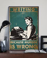 Writer Because Murder Is Wrong Poster 11x17 Poster lifestyle-poster-2