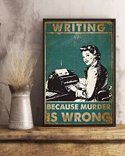 Writer Because Murder Is Wrong Poster 11x17 Poster lifestyle-poster-3