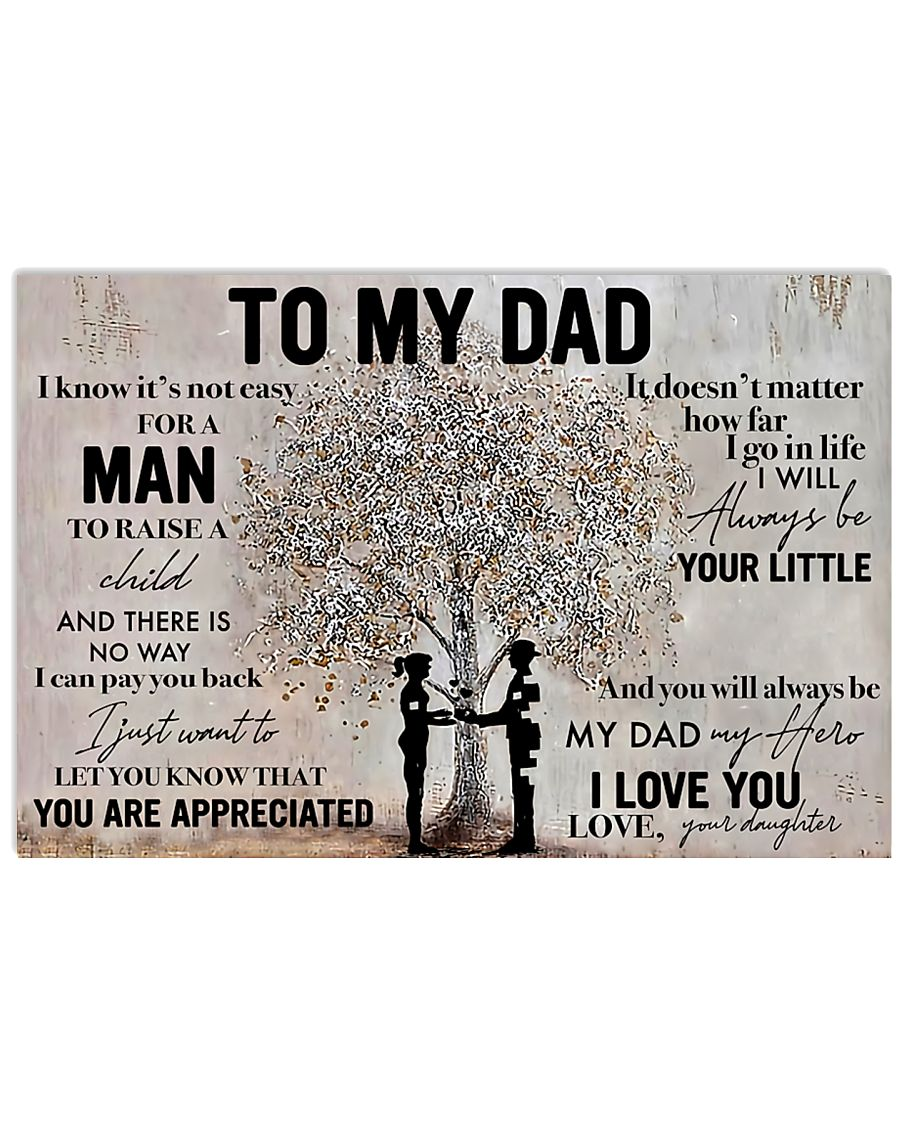 Father To My Dad Poster 17x11 Poster